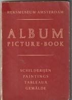 Album. Catalogus Van Schilderijen Van Het Rijksmuseum In Amsterdam. Nationaal Museum. Meer Dan 100 Keer Bekeken. In 4 T - Vita Quotidiana