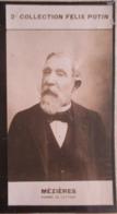 """Alfred MEZIERES Né à Rehon Co-fondateur Du Journal """"Le Temps""""Académie Française - 2ème Collection Photo Felix POTIN 1908 - Félix Potin"""