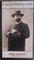 Emile MOREAU Né à Brienon Sur Armaçon (Ecrivain) - 2ème Collection Photo Felix POTIN 1908 - Félix Potin
