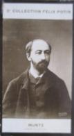 Eugene MUNTZ Né à Soultz-sous-Forêts  Dir. De L'École Nationale Des Beaux Arts  - 2ème Collection Photo Felix POTIN 1908 - Félix Potin