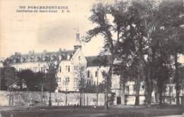 78 - PORCHEFONTAINE ( Quartier De VERSAILLES )  Institution Du Sacré Coeur - CPA - Yvelines - Versailles