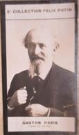 Gaston PARIS Né à Avenay  - Ecrivain-  Linguistique Générale   2ème Collection Photo Felix POTIN 1908 - Félix Potin