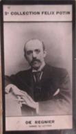Henri De Régnier Né à Honfleur - Romancier Et Conteur.   Académie Française  -  2ème Collection Photo Felix POTIN 1908 - Félix Potin