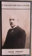 """Jules Renard """"Jūru Runāru"""" Né à Chalons-du-Maine (Mayenne) Ecrivain -   2ème Collection Photo Felix POTIN 1908 - Félix Potin"""