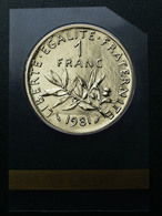 1 Franc SEMEUSE De 1981 Sous Scellé D'origine... - France