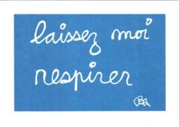 CPM Laissez Moi Respirer Pour L'agenda De L'écrit 2005 TBE Par Ben (Benjamin Vautier) - Timbres (représentations)