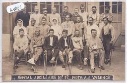 VALENCE- CARTE-PHOTO- HOPITAL AUXILIAIRE N 12- BLESSES ET INFIRMIERES- PHOTO A F- VALENCE - Valence