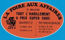 AUTOCOLLANT LA FOIRE AUX AFFAIRES G. MALFAR BIARRITZ 6 AVENUE FOCH PEYREHORADE 79 ROUTE DE PAU TOUT L'HABILLEMENT A PRIX - Aufkleber