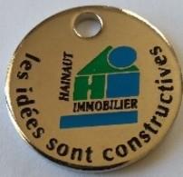 Jeton De Caddie - HAINAUT IMMOBILIER - Les Idées Sont Constructives - VALENCIENNES - LILLE (59) - En Métal - - Munten Van Winkelkarretjes