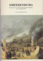 Smeerenburg : Zeugnisse Vom Frühesten Spitzbergen-Walfang Im 17. Jahrhundert ; [dieser Katalog Ist Die Begleit - Transport