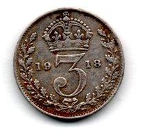 Grande Bretagne  -  3 Pence 1918    -  état  TB+ - F. 3 Pence