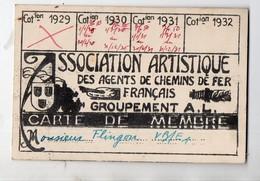(chemins De Fer) Carte De Membre ASSOCIATION ARTISTIQUE Des Agents De Chemins De Fer Franç. 1930-31  (PPP21748) - Zonder Classificatie