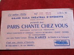 """Opérette/ Grand Gala Théatral D'Opérette/""""Paris Chante Chez Vous/ Yves D'Arcis Du Châtelet/ 1949         TCK150 - Tickets - Vouchers"""