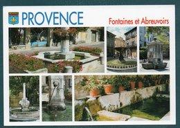PROVENCE - Fontaines Et Abreuvoirs - Provence-Alpes-Côte D'Azur
