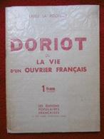 DORIOT OU LA VIE D UN OUVRIER FRANCAIS Par DRIEU LA ROCHELLE 1936 E.O - Autres