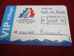 Ticket D'entrée/Invitation VIP Village / L'Armada De La Liberté/ ROUEN/ 1994     TCK154 - Tickets - Vouchers