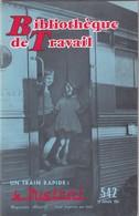Bibliothèque De Travail, N° 542, Un Train Rapide, Le Mistral 1963 - 6-12 Ans