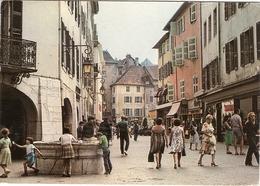 CP Annecy Zone Pietonne Le Puits Saint Jean Et La Rue Notre Dame 74 Haute Savoie - Annecy