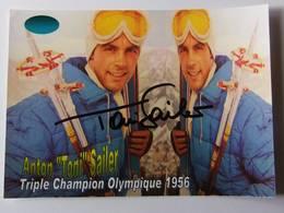 """Anton """" Toni """" SAILER  - Signé / Hand Signed / Dédicace Authentique / Autographe - Wintersport"""