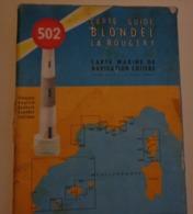 CARTES MARINE Navigation Cotière N°502 St.Tropez-Cannes  Edit.Blondel 1966 - Maps/Atlas