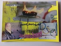 Juan Antonio SAMARANCH - Signé / Hand Signed / Dédicace Authentique / Autographe - GALGARY 1988 - Jeux Olympiques