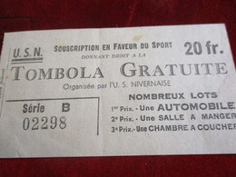 Ticket De Tombola/NEVERS/Union Sportive Nivernaise//Rotatickets-COSNE ( Niévre)/ Vers 1960-70  TCK160 - Billets De Loterie