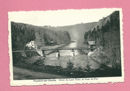 C.P. Nandrin-sur-Ourthe =  Hôtel Du LAID THIER Et Pont  Du  FAY - La-Roche-en-Ardenne