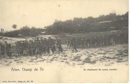 ARLON : Champ De Tir - En Tirailleurs - En Avant - Marche - Nels Série 31 N° 66 - Arlon
