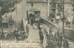 06 SOSPEL / Benediction Du Saint Sacrement Sur Le Vieux Pont / - Sospel