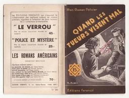 MON ROMAN POLICIER N°263 QUAND LES TUEURS VISENT MAL De PAUL TOSSEL 1953 Ferenczi - Ferenczi