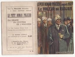 LE PETIT ROMAN POLICIER N°81 LE VOLEUR DU RADJAH De CLAUDE ASCAIN 1940 Ferenczi - Ferenczi