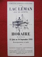 COMPAGNIE GENERALE DE NAVIGATION SUR LE LAC LEMAN HORAIRES DES SERVICES DU 15 JUIN AU 16 SEPTEMBRE 1935 - Europe