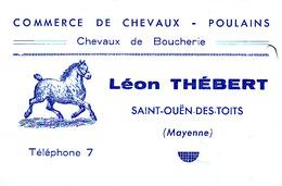Saint Ouen Des Toits Commerce De Chevaux Poulains Léon Thébert - Visitekaartjes
