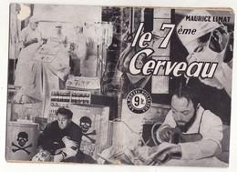 LES RECITS POLICIERS N°44 LE 7éme CERVEAU De MAURICE LIMAT 1948 - Ferenczi