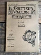 LE GUETTEUR WALLON 134 1956 Régionalisme Paroisse De Baillonville Folklore Auvelais Garnison De Namur 1744 André Dhôtel - Culture