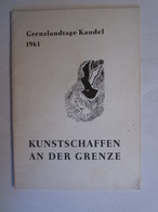 Kunstschaffen An Der Grenze Grenzlandtage Kandel Reichshoffen - Publicités