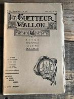 LE GUETTEUR WALLON 139 1957 Régionalisme Chapelle De Jamblinne Franc-Douaire Stave Mozet Justice Criminelle Namur 1493 - Culture
