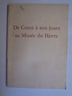 De Corot à Nos Jours Au Musée Du Le Havre - Publicités