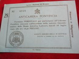 Billet De Participation/ ANTICAMERA PONTIFICA/Audience Pontificale/Canonisation Catherine Labouré/1947      TCK163 - Religione & Esoterismo