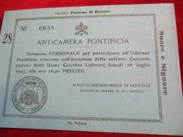 Billet De Participation/ ANTICAMERA PONTIFICA/Audience Pontificale/Canonisation Catherine Labouré/1947      TCK164 - Religione & Esoterismo
