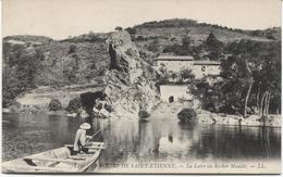 Saint Etienne Environs - La Loire Au Rocher Maudit - LL - Pecheur - Saint Etienne