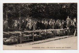 - CPA FORMERIE (60) - Un Coin Du Marché Aux Cochons 1924 (belle Animation) - Edition Pourret - - Formerie