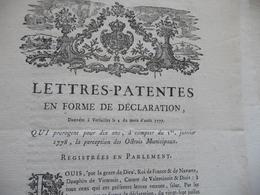 Lettres Patentes 02/08/1777 Prorogation Des 10 Ans Des Octrois Municipaux - Decretos & Leyes