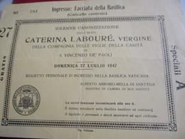 Billet D'entrée Personnel Dans La Basilique Du VATICAN/ Canonisation Solennelle De Catherine Labouré//1947      TCK165 - Religione & Esoterismo