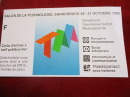 Carte D'entrée à Tarif Préférentiel / Salon De La Technologie/ SARREBRUCK 28/ Allemagne/ 1992     TCK166 - Tickets - Vouchers