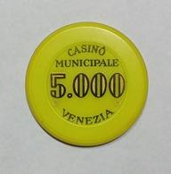 VENEZIA - Casinò MUNICIPALE Di VENEZIA - CHIP / FICHE / TOKEN Da 5000 - Casino