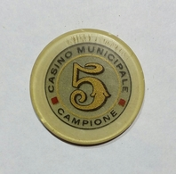 CAMPIONE D' ITALIA - Casinò MUNICIPALE Di CAMPIONE - FICHA / CHIP / FICHE / TOKEN Da 5 - Casino