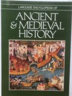 (22) Ancient & Medieval History - Larousse Encyclopedia - 1981 - 413p. - Antiquité