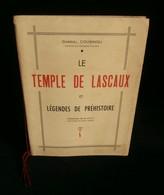 ( Montignac Dordogne Art Pariétal ) LE TEMPLE DE LASCAUX Et LEGENDES DE LA PREHISTOIRE Gabriel COUSINOU 1948 - Aquitaine