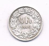1/2 FRANC 1946 B ZWITSERLAND /1605/ - Zwitserland